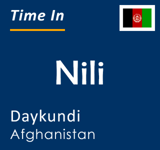 Current time in Nili, Daykundi, Afghanistan