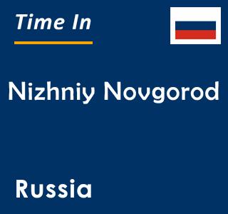 Current time in Nizhniy Novgorod, Russia