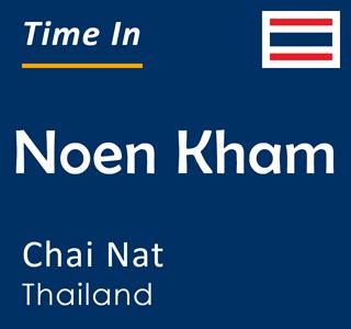 Current time in Noen Kham, Chai Nat, Thailand