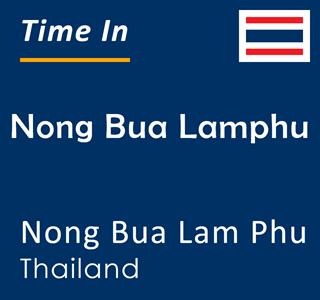 Current time in Nong Bua Lamphu, Nong Bua Lam Phu, Thailand
