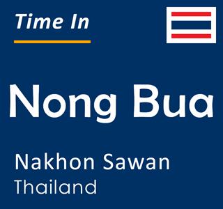 Current time in Nong Bua, Nakhon Sawan, Thailand