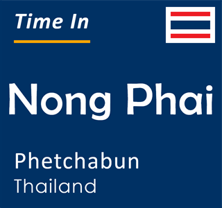 Current time in Nong Phai, Phetchabun, Thailand