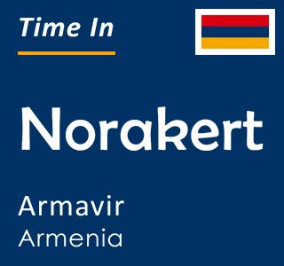 Current time in Norakert, Armavir, Armenia