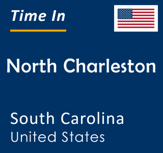 Current time in North Charleston, South Carolina, United States