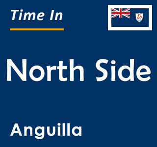 Current time in North Side, Anguilla