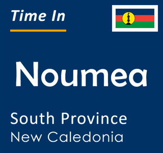 Current time in Noumea, South Province, New Caledonia