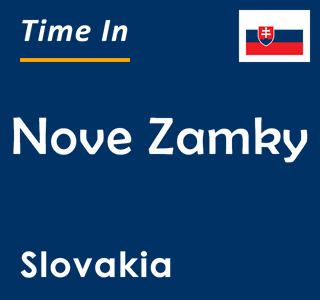 Current time in Nove Zamky, Slovakia