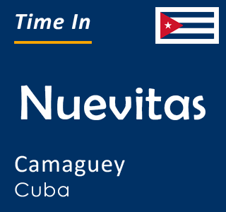 Current time in Nuevitas, Camaguey, Cuba