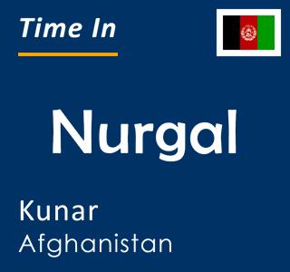 Current time in Nurgal, Kunar, Afghanistan