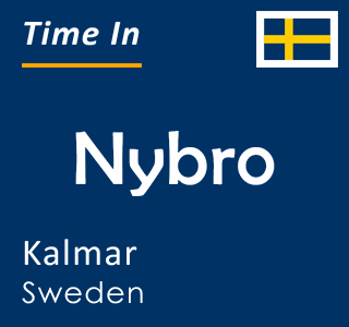 Current time in Nybro, Kalmar, Sweden
