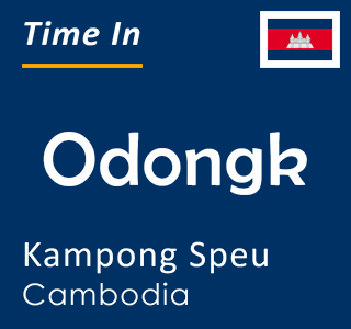 Current time in Odongk, Kampong Speu, Cambodia