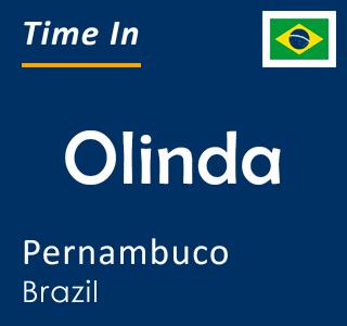 Current time in Olinda, Pernambuco, Brazil