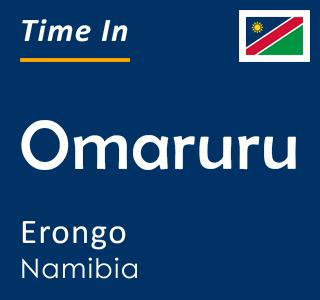 Current time in Omaruru, Erongo, Namibia