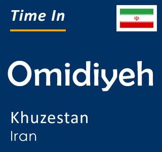 Current time in Omidiyeh, Khuzestan, Iran