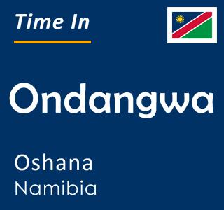 Current time in Ondangwa, Oshana, Namibia