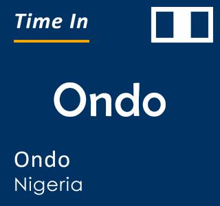 Current time in Ondo, Ondo, Nigeria