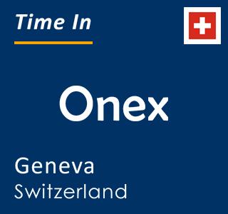 Current time in Onex, Geneva, Switzerland