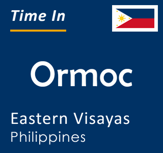 Current time in Ormoc, Eastern Visayas, Philippines