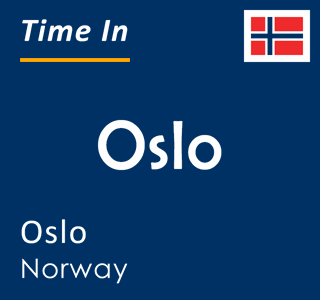 Current time in Oslo, Oslo, Norway