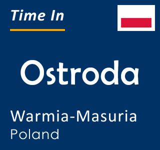Current time in Ostroda, Warmia-Masuria, Poland