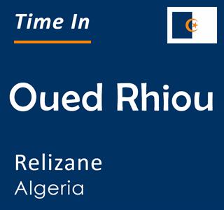 Current time in Oued Rhiou, Relizane, Algeria