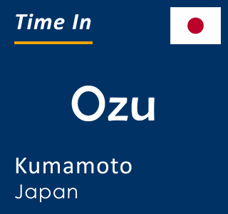 Current time in Ozu, Kumamoto, Japan