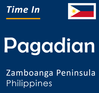 Current time in Pagadian, Zamboanga Peninsula, Philippines