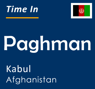 Current time in Paghman, Kabul, Afghanistan