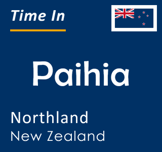 Current time in Paihia, Northland, New Zealand