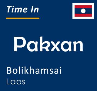 Current time in Pakxan, Bolikhamsai, Laos