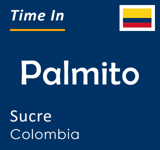 Current time in Palmito, Sucre, Colombia