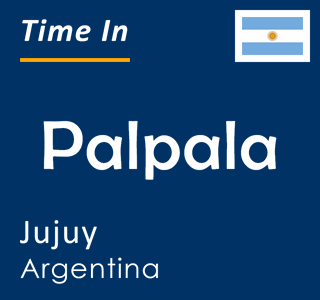 Current time in Palpala, Jujuy, Argentina
