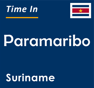 Current time in Paramaribo, Suriname