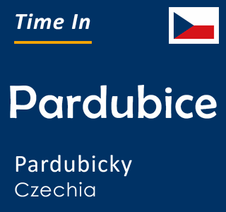 Current time in Pardubice, Pardubicky, Czechia