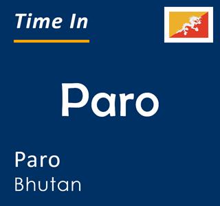 Current time in Paro, Paro, Bhutan