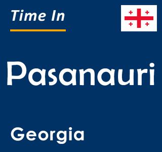 Current time in Pasanauri, Georgia