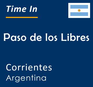 Current time in Paso de los Libres, Corrientes, Argentina