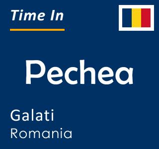 Current time in Pechea, Galati, Romania