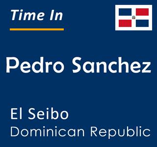 Current time in Pedro Sanchez, El Seibo, Dominican Republic