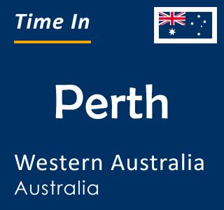Current time in Perth, Western Australia, Australia