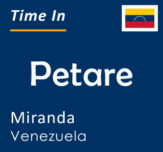 Current time in Petare, Miranda, Venezuela