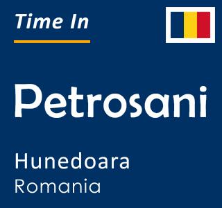 Current time in Petrosani, Hunedoara, Romania