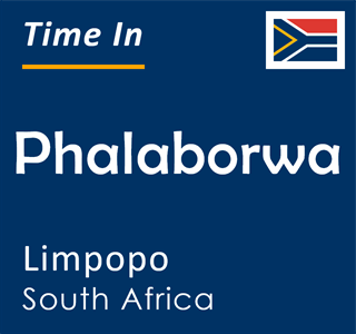 Current time in Phalaborwa, Limpopo, South Africa