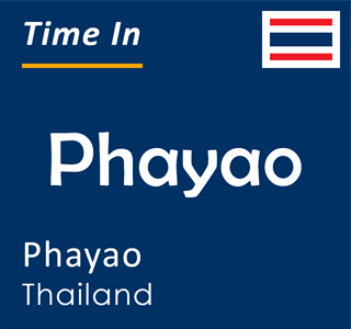 Current time in Phayao, Phayao, Thailand