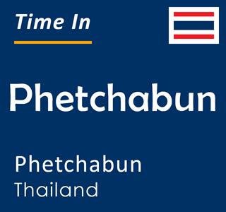 Current time in Phetchabun, Phetchabun, Thailand