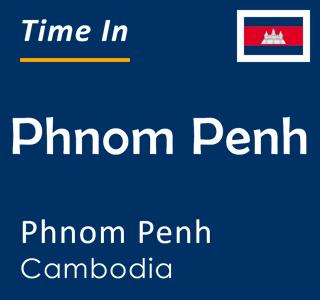 Current time in Phnom Penh, Phnom Penh, Cambodia