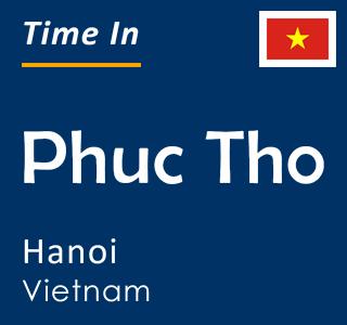Current time in Phuc Tho, Hanoi, Vietnam