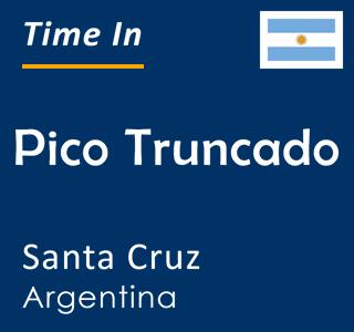 Current time in Pico Truncado, Santa Cruz, Argentina