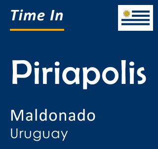 Current time in Piriapolis, Maldonado, Uruguay