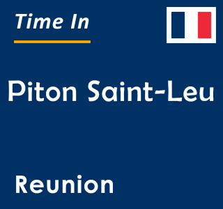 Current time in Piton Saint-Leu, Reunion